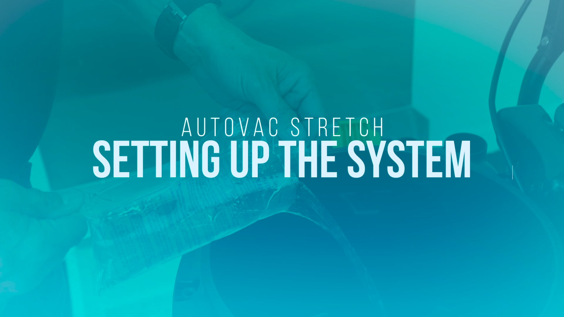 Setting Up AutoVac Stretch
