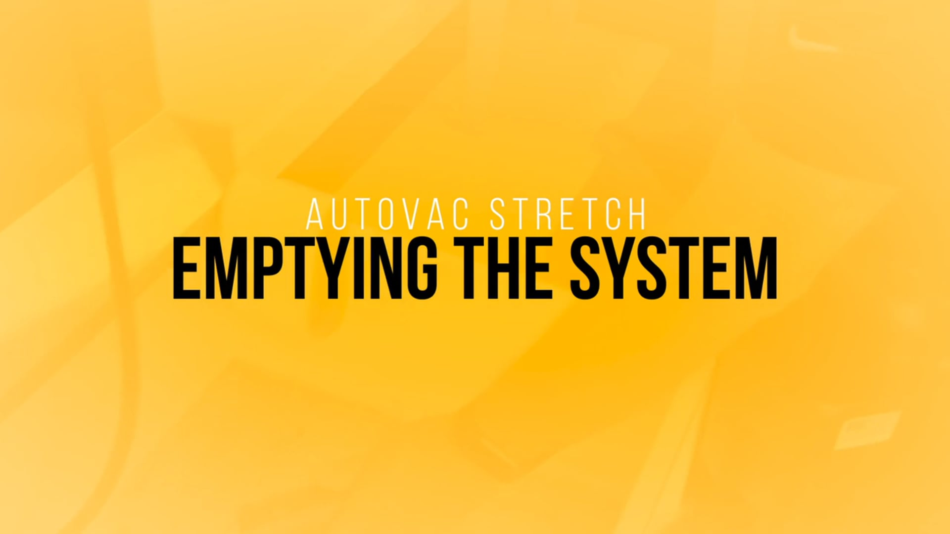 Emptying and Rinsing AutoVac Stretch